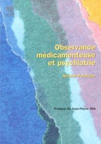 Observance médicamenteuse et psychiatrie