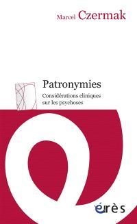 Patronymies : considérations cliniques sur les psychoses