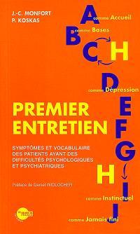 Premier entretien : symptômes et vocabulaire des patients ayant des difficultés psychologiques et psychiatriques