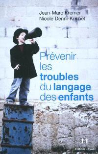 Prévenir les troubles du langage des enfants