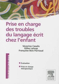 Prise en charge des troubles du langage écrit chez l'enfant