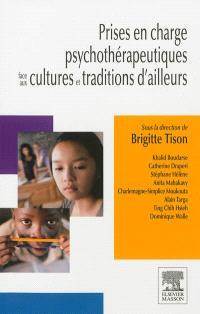 Prises en charge psychothérapeutiques face aux cultures et traditions d'ailleurs