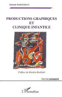 Productions graphiques et cliniques infantiles