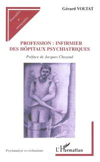 Profession infirmier des hôpitaux psychiatriques