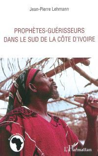 Prophètes-guérisseurs dans le sud de la Côte d'Ivoire
