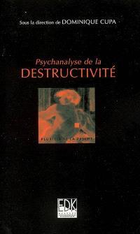 Psychanalyse de la destructivité
