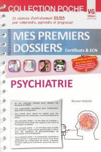 Psychiatrie : 30 séances d'entraînement D2-D3 pour comprendre, apprendre et progresser : conforme au nouvel ECN type 2013