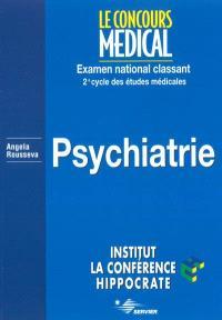 Psychiatrie : examen national classant : 2e cycle des études médicales