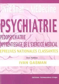 Psychiatrie, pédopsychiatrie & apprentissage de l'exercice médical : nouvelles questions des ENC à partir de 2004 : épreuves nationales classantes
