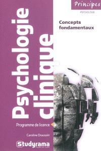 Psychologie clinique : concepts fondamentaux : programme de licence