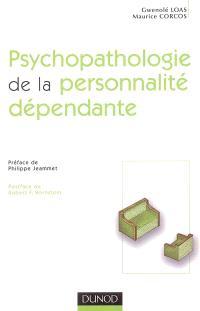Psychopathologie de la personnalité dépendante