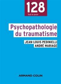 Psychopathologie du traumatisme