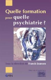 Quelle formation pour quelle psychiatrie ? : vingt ans d'expérience, Sofor