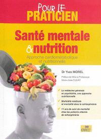 Santé mentale & nutrition : approche cardiométabolique et nutritionnelle