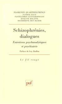 Schizophrénies, dialogues