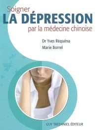 Soigner la dépression par la médecine chinoise