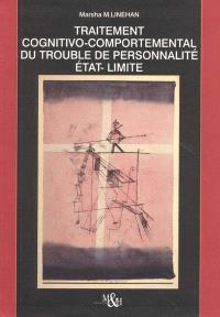 Traitement cognitivo-comportemental du trouble de personnalité état-limite