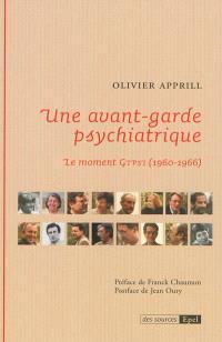 Une avant-garde psychiatrique : le moment GTPSI (1960-1966)