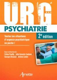 Urg'psychiatrie : toutes les situations d'urgence psychiatrique en poche !