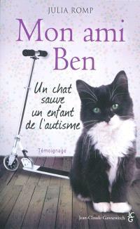 Mon ami Ben : un chat sauve un enfant de l'autisme