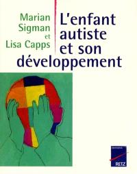 L'enfant autiste et son développement