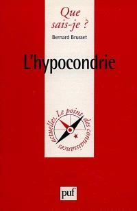 L'hypocondrie