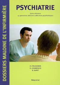 Psychiatrie : soins infirmiers aux personnes atteintes d'affections psychiatriques