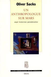 Un anthropologue sur Mars : sept histoires paradoxales