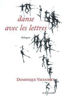 Danse avec les lettres : dialogues