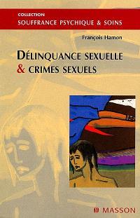 Délinquance sexuelle et crimes sexuels