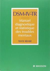 DSM-IV, manuel diagnostique et statistique des troubles mentaux