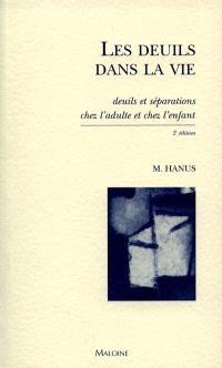 Les deuils dans la vie : deuils et séparations chez l'adulte et chez l'enfant