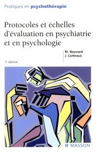 Protocoles et échelles d'évaluation en psychiatrie et en psychologie