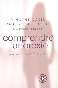 Comprendre l'anorexie