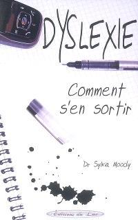 Dyslexie, comment s'en sortir !