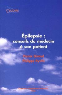 Épilepsie : conseils du médecin à son patient