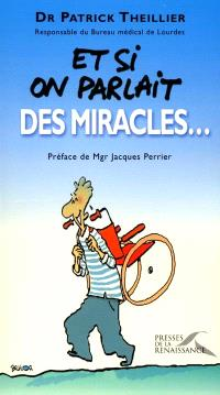 Et si on parlait des miracles...