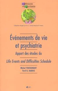 Événements de vie et psychiatrie : apport des études du Life Events and Difficulties Schedule