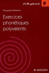 Exercices phonétiques polyvalents