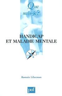 Handicap et maladie mentale : rapports dialectiques