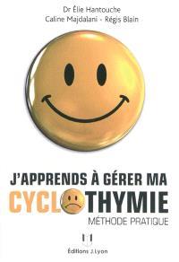 J'apprends à gérer ma cyclothymie : méthode pratique