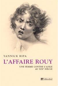 L'affaire Rouy : une femme contre l'asile au XIXe siècle