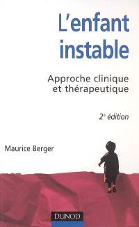 L'enfant instable : approche clinique et thérapeutique