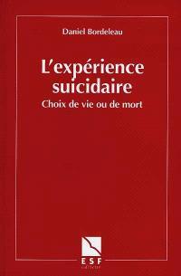L'expérience suicidaire