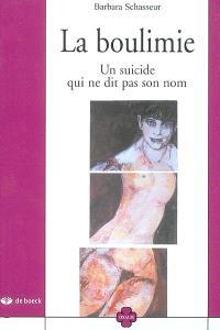 La boulimie : un suicide qui ne dit pas son nom