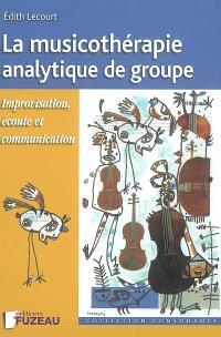 La musicothérapie analytique de groupe : improvisation, écoute et communication