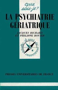 La psychiatrie gériatrique