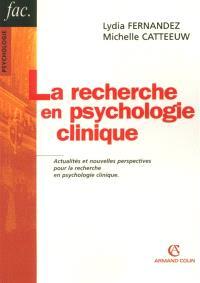 La recherche en psychologie clinique
