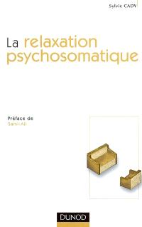 La relaxation psychosomatique