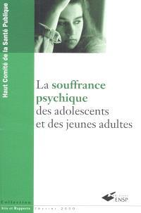 La souffrance psychique des adolescents et des jeunes adultes